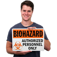 Biohazard Authorized Personnel Only Signs