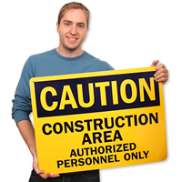 Caution Construction Authorized Personnel Signs