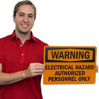 Warning Electrical Hazard Authorized Personnel Signs