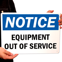 Equipment Out Of Service Signs