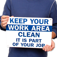 Keep Your Work Area Clean Signs