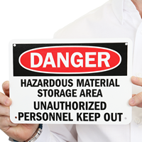 OSHA DangerHazardous Material Authorized Personnel Only Sign