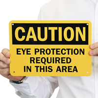 OSHA Caution - Eye Protection Required Sign
