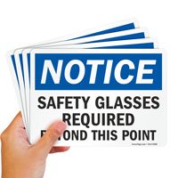 Notice Safety Glasses Required Beyond Signs