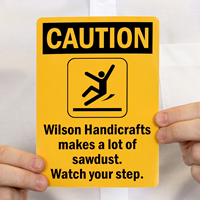 CautionADD OWN SLIP AND FALL HAZARD Sign