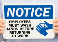 Notice Employees Must Wash Hands Signs