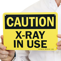 X-Ray In Use OSHA Caution Sign
