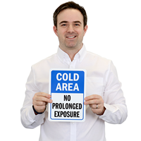 Cold Area Sign