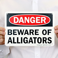 Beware Of Alligators Sign