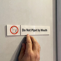 Do Not Pipet By Mouth Door Sign