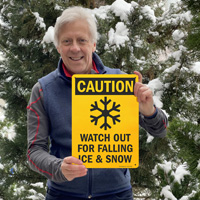 Caution watch out for falling snow and ice sign