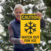 Watch Out For Ice Sign