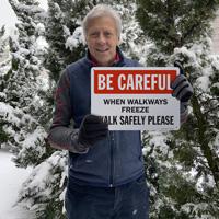 When Walkways Freeze Walk Safely Please Sign