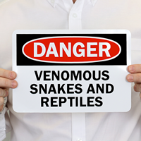 Danger Venomous Snakes And Reptiles Sign