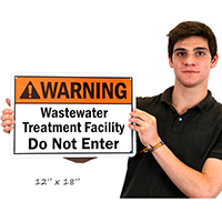 Wastewater Treatment Facility Do Not Enter Signs