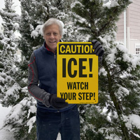 Ice warning watch you step sign