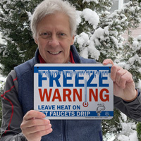 Let faucets drip freeze warning sign