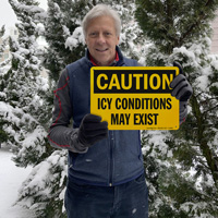 Caution Icy Conditions May Exist Sign