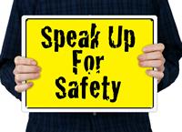 Speak Up For Safety Sign