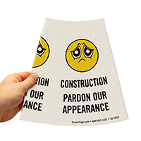 Pardon Our Appearance sign