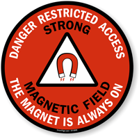 Danger Restricted Access Strong Magnetic Field