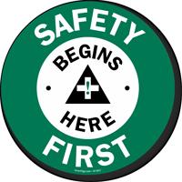Safety Begins Here First Anit-Skid Floor Sign