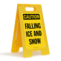Caution Falling Ice And Snow Standing Floor Signs