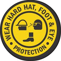 Wear Hard Hat Foot Eye Protection Floor Sign