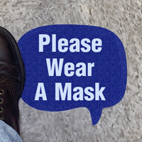 Chat Bubble - Please Wear a Mask SlipSafe™ Floor Sign