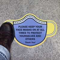 Mask Shaped - Please Keep Your Face Masks On at All Times Sign