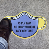Mask Shaped - As Per Law, No Entry Without Face Covering Sign