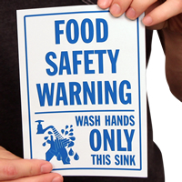 Food Safety Warning: Wash Hands Only Sink Signs