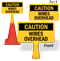 Caution Wires Overhead ConeBoss Sign