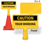 Custom Caution ConeBoss Sign