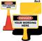 Custom Danger ConeBoss Sign