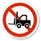 No Forklift Symbol ISO Circle Sign