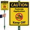 Caution Pesticide Application Keep Off Lawnboss Sign