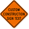 Personalized Construction Sign