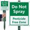 Do Not Spray Pesticide Free Zone LawnBoss Sign