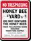 Honey Bee Yard Do Not Disturb Honeybees Sign