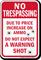 Humorous No Trespassing Sign