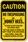 No Trespassing Honey Bees Yard Sign