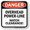 Overhead Power Line Watch Clearance Sign