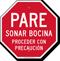 Pare Sonar Bocina Proceder Con Precaucion Spanish Sign