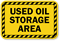 Used Oil Storage Area Sign