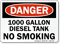 1000 Gallon Diesel Tank No Smoking Sign