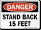 Stand Back 15 Feet OSHA Danger Sign