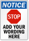 Personalized Stop, Add Your Wording Here Sign