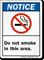 Notice Do Not Smoke Sign (ANSI style)
