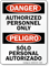 Bilingual Authorized Personnel Only Sign